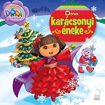 Dóra, a felfedező - Dóra karácsonyi éneke termékhez kapcsolódó kép