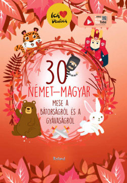 30 német-magyar mese a bátorságról és a gyávaságról termékhez kapcsolódó kép