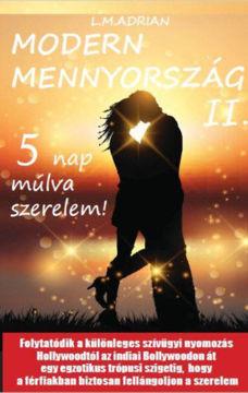 Modern Mennyország II. - 5 nap múlva szerelem! termékhez kapcsolódó kép