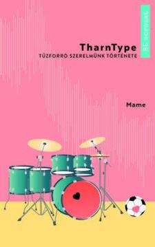 TharnType 1. - Tűzforró szerelmünk története termékhez kapcsolódó kép