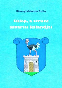 Fülöp, a strucc savariai kalandjai termékhez kapcsolódó kép