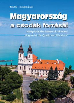 Magyarország a csodák forrása termékhez kapcsolódó kép