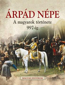 Árpád népe  termékhez kapcsolódó kép