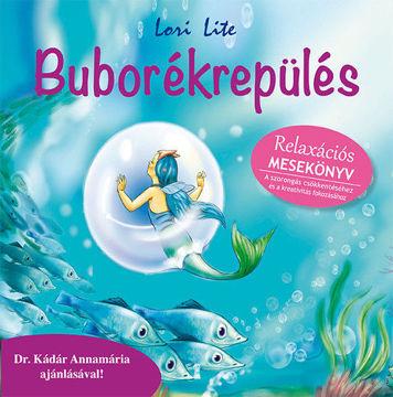 Buborékrepülés - Relaxációs mesekönyv termékhez kapcsolódó kép