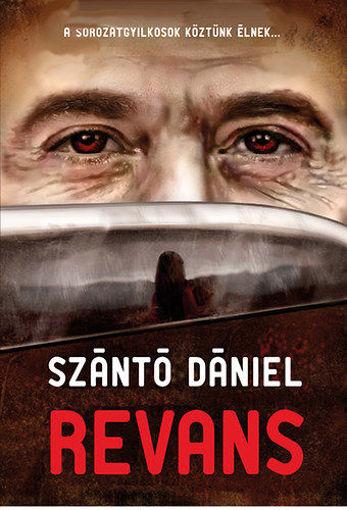Revans - A sorozatgyilkosok köztünk élnek... termékhez kapcsolódó kép
