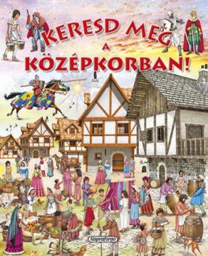 Keresd meg a középkorban! termékhez kapcsolódó kép