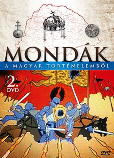 Mondák a magyar történelemből 2. termékhez kapcsolódó kép