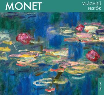 Világhírű festők - Monet termékhez kapcsolódó kép