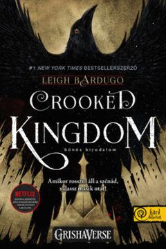 Crooked Kingdom - Bűnös birodalom - Hat varjú 2. - Sötét örvény termékhez kapcsolódó kép