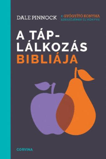 A táplálkozás bibliája termékhez kapcsolódó kép