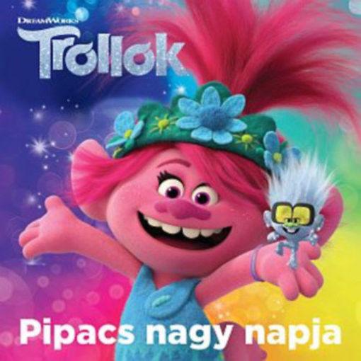 Trollok - Pipacs nagy napja termékhez kapcsolódó kép