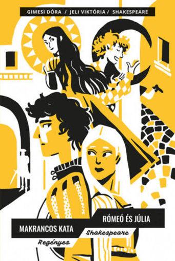 Makrancos Kata; Rómeó és Júlia termékhez kapcsolódó kép