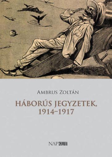 Háborús jegyzetek, 1914-1917 termékhez kapcsolódó kép