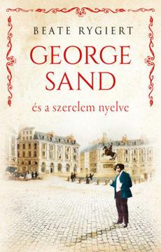 George Sand és a szerelem nyelve termékhez kapcsolódó kép