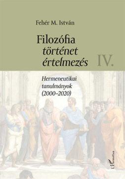 Filozófia, történet, értelmezés IV. kötet termékhez kapcsolódó kép