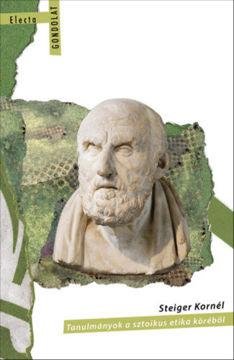 Tanulmányok a sztoikus etika köréből termékhez kapcsolódó kép