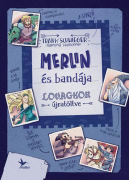 Merlin és bandája termékhez kapcsolódó kép