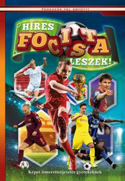 Híres focista leszek - Képes ismeretterjesztés gyerekeknek termékhez kapcsolódó kép