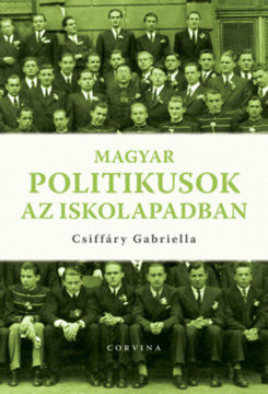Magyar politikusok az iskolapadban termékhez kapcsolódó kép